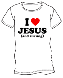 I Love Jesus (and Surfing) Shirt