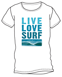Live, Love, Surf Shirt