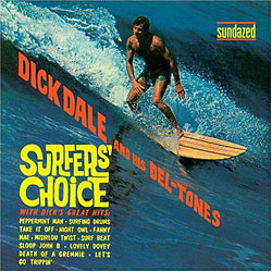 Surfers Choice Dick Dale